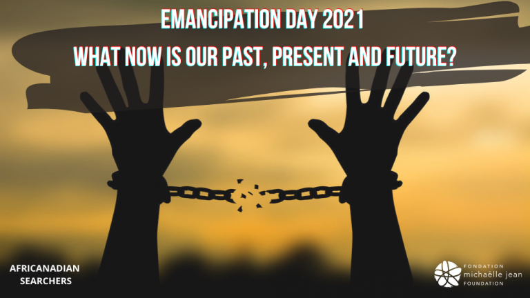 Emancipation Day 2021 – What now is our past, present, and future?